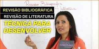 Revisão Bibliográfica ou Revisão de Literatura