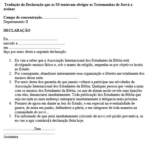 ANEXO 2 - Declaração Nazista traduzida em português.Fonte: Citado no livro Testemunhas de Jeová - Proclamadores do Reino de Deus (1993), pela Sociedade Torre de Vigia de Bíblias e Tratados da Pensilvânia, p. 661.