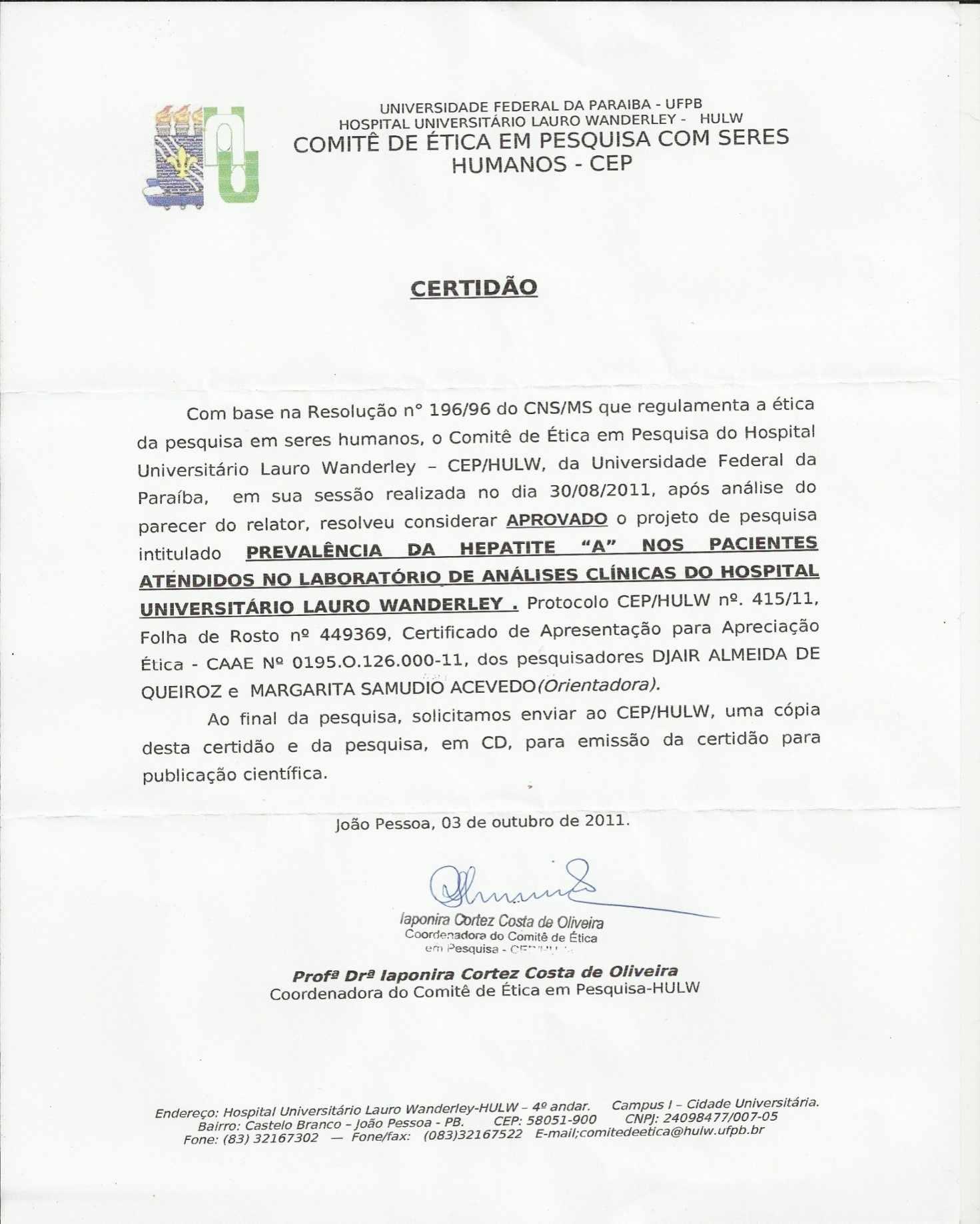 Apêndice A- CERTIDÃO - Comitê de Ética em Pesquisa com seres Humanos - CEP